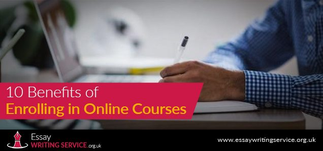 10 Benefits of Enrolling In Online Courses